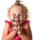 GET EXCITED ONLY 2 DAYS  TO GO - Personalised Poster large