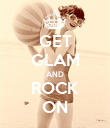 GET GLAM AND ROCK ON - Personalised Poster large