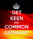 GET KEEN AND COMMON GERMANY - Personalised Poster large