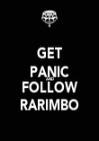 GET PANIC AND FOLLOW RARIMBO - Personalised Poster large