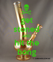 get stoned AND hit the bong - Personalised Poster large