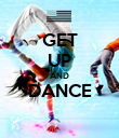 GET UP AND DANCE  - Personalised Poster large
