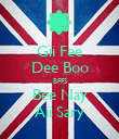 Gii Fee Dee Boo BFFS Bee Nay Aii Sary - Personalised Poster large