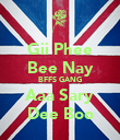 Gii Phee Bee Nay BFFS GANG Aaa Sary Dee Boo - Personalised Poster large