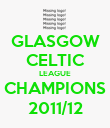 GLASGOW CELTIC LEAGUE CHAMPIONS 2011/12 - Personalised Poster large