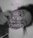 GO ADD NATALIE OWN'S MINAJ - Personalised Poster large