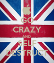 GO CRAZY AND  SELF DESTRUCT - Personalised Poster large