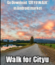 Go Download  'CITYU WALK' in Android market Walk for Cityu - Personalised Poster large