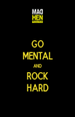 GO MENTAL AND ROCK HARD - Personalised Poster large