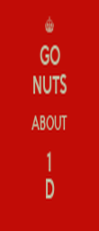 GO NUTS ABOUT 1 D - Personalised Poster large