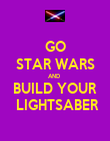 GO STAR WARS AND  BUILD YOUR  LIGHTSABER - Personalised Poster large