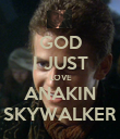 GOD I JUST LOVE ANAKIN SKYWALKER - Personalised Large Wall Decal