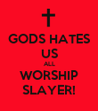 GODS HATES US ALL WORSHIP SLAYER! - Personalised Large Wall Decal