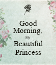 Good Morning, My Beautiful Princess - Personalised Poster large
