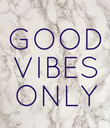 GOOD VIBES ONLY - Personalised Poster large
