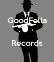 GoodFella   Records  - Personalised Poster large
