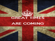 GREAT TIMES ARE COMING   - Personalised Poster large
