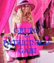 GRUPO  DAS PATRICINHAS GABI - Personalised Poster large