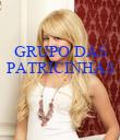 GRUPO DAS PATRICINHAS    - Personalised Poster large