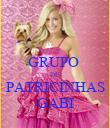 GRUPO  DE  PATRICINHAS GABI - Personalised Poster large