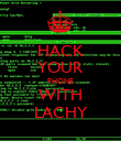 HACK YOUR PHONE WITH LACHY - Personalised Poster large