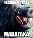 HAKUNA MATATA MADAFAKA - Personalised Poster large