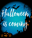 Halloween is coming - Personalised Poster large