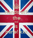Hands off! the boi is  mine! xxx - Personalised Poster large