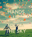 HANDS UP AND TOUCH  THE SKY - Personalised Poster large