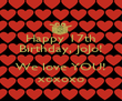 Happy 17th Birthday, JoJo!  We love YOU! xoxoxo - Personalised Poster large