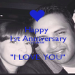 """Happy  1st Anniversary 02/28/08  """"I LOVE YOU"""" - Personalised Poster large"""