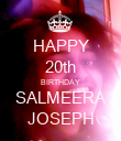 HAPPY 20th BIRTHDAY SALMEERA JOSEPH - Personalised Poster large