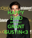 HAPPY 23RD BIRTHDAY GRANT GUSTIN<3 - Personalised Poster large
