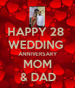 HAPPY 28  WEDDING  ANNIVERSARY MOM & DAD - Personalised Poster large