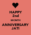HAPPY 2nd MONTH ANNIVERSARY JATI - Personalised Poster large