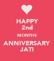 HAPPY 2nd MONTHS ANNIVERSARY JATI - Personalised Poster large