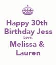Happy 30th  Birthday Jess Love, Melissa &  Lauren - Personalised Poster large