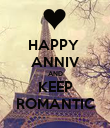 HAPPY  ANNIV AND KEEP ROMANTIC - Personalised Poster large