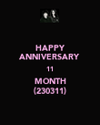 HAPPY ANNIVERSARY 11 MONTH (230311) - Personalised Poster large