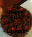 Happy B-Day Hroooo by  Lilyaaaa - Personalised Poster large