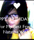 HAPPY BIRTHDAY 13th   For My Best Friend, Natasha Veren - Personalised Poster large