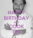 HAPPY BIRTHDAY AND COOK ON - Personalised Poster large