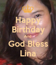 Happy Birthday And  God Bless Lina - Personalised Poster large