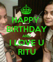 HAPPY  BIRTHDAY AND I LOVE U RITU - Personalised Poster large