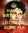 HAPPY BIRTHDAY! AND LISTEN TO  SOME MJ! - Personalised Poster large