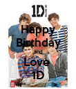 Happy Birthday and Love  1D - Personalised Poster large