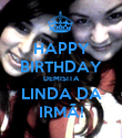 HAPPY BIRTHDAY DEMISITA LINDA DA IRMÃ! - Personalised Large Wall Decal