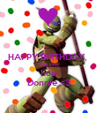 HAPPY BIRTHDAY,  HAILEY!!!! Luv, Donnie <3 - Personalised Poster large