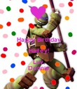 Happy Birthday Hailey! Luv, Donnie - Personalised Poster large