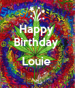 Happy  Birthday   Louie   - Personalised Poster large